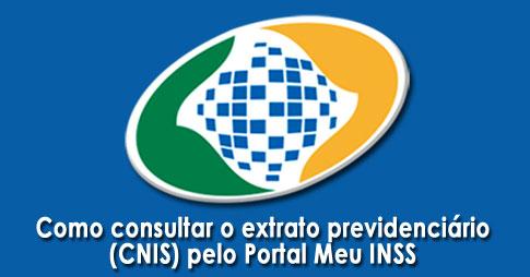 Como consultar o extrato previdenciário (CNIS) pelo Portal Meu INSS